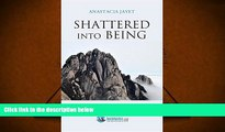Read Online Shattered Into Being: A Beacon Shattering Into Being Trial Ebook