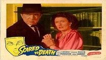 Scared to Death - 1/2 (1947 horror/thriller film) - Bela Lugosi