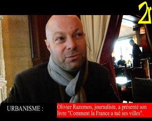 """Olivier Razemon : """"Comment la France a tué ses villes"""""""