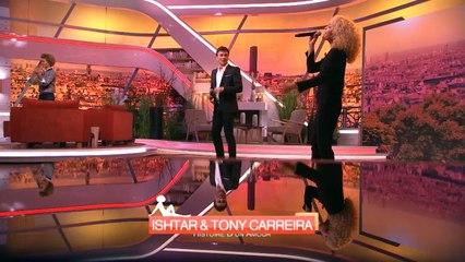 La chanson du jour : Ishtar et Tony Carreira « Histoire d'un amour » #AmandaF2