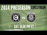 Chicago Fire vs Chivas Rayadas - Mar. 1   8:30pm ET   2014 Desert Diamond Cup