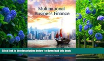 Read Online  Multinational Business Finance (14th Edition) (Pearson Series in Finance) David K.