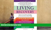 Read Book Living Recovery: Inspirational Moments for 12 Step Living Hazelden Staff  For Kindle