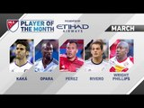 Etihad Airways Player of the Month Nominees: March
