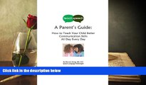 EBOOK ONLINE  Teach Speech: A Parent s Guide: How to Teach Your Child Better Communication Skills