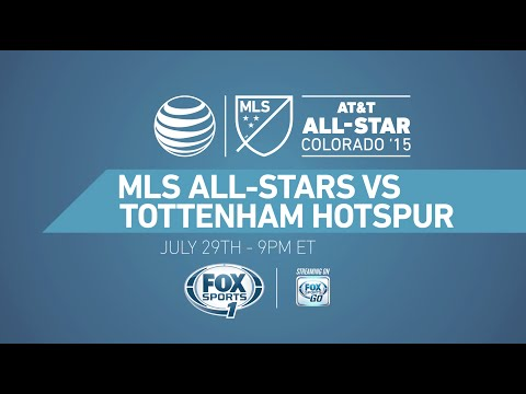2015 AT&T MLS All-Star Game vs Tottenham Hotspur
