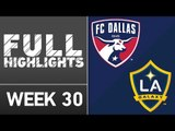 HIGHLIGHTS   FC Dallas 1-0 LA Galaxy