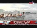 SONA - Philippine Dragon Boat Team, wagi sa int'l competition!