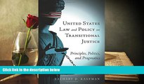 PDF [FREE] DOWNLOAD  United States Law and Policy on Transitional Justice: Principles, Politics,