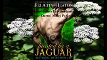 Download Hunted by a Jaguar (Eternal Mates Paranormal Romance Series Book 4) ebook PDF