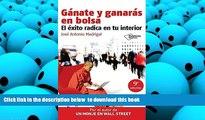 PDF [DOWNLOAD] Gánate y ganarás en bolsa: El éxito radica en tu interior (Plataforma empresa)