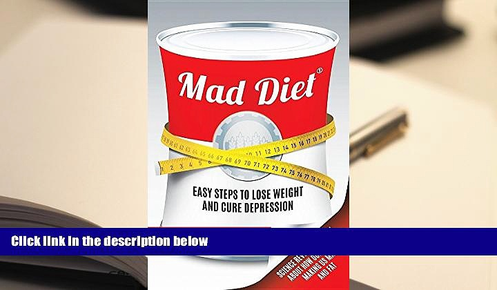 Audiobook  Mad Diet: Easy Steps to Lose Weight and Cure Depression Trial Ebook