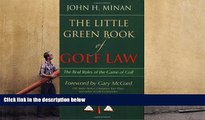 PDF [DOWNLOAD] The Little Green Book of Golf Law: The Real Rules of the Game of Golf (ABA Little