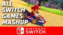 Switch Games Mashup - Nintendo Switch Presentation 2017