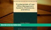PDF [FREE] DOWNLOAD  Fundamentals of Law Office Management: Systems, Procedures and Ethics, 2E