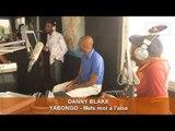 LE MEILLEUR DU 6-10 : DANNY BLAKK - YABONGO LOVA ( Mets-moi à l'aise )