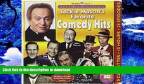 FREE [PDF] DOWNLOAD Jackie Mason s Favorite Comedy Hits with Booklet (Legends of Radio) Jackie