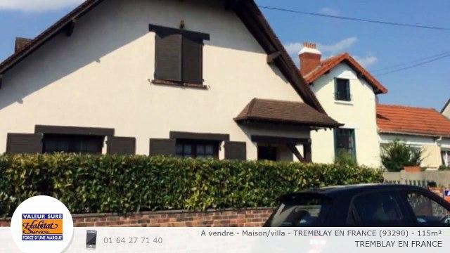 A vendre - Maison/villa - TREMBLAY EN FRANCE (93290) - 115m²