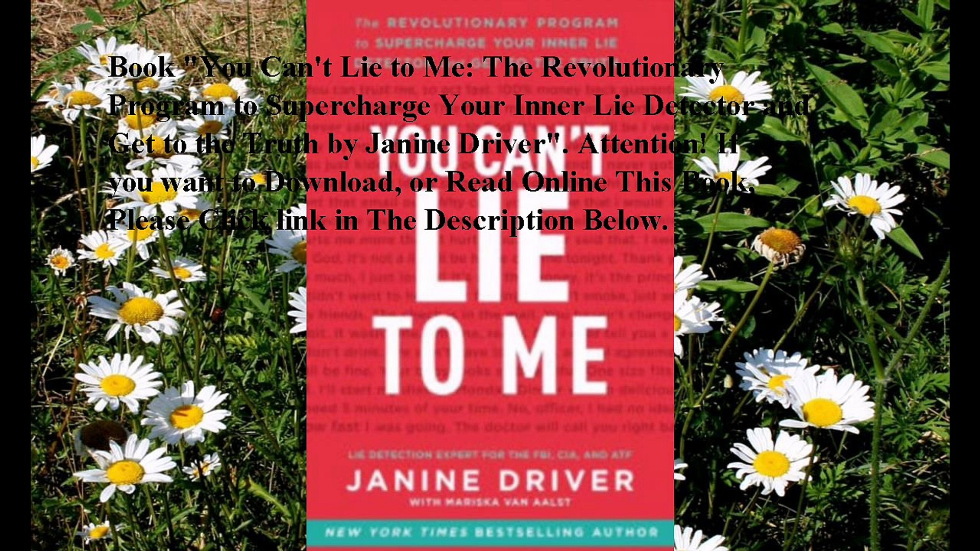 Download You Can't Lie to Me: The Revolutionary Program to Supercharge Your  Inner Lie Detector and Get to the Truth eboo