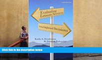 EBOOK ONLINE  Evaluating Leisure Services: Making Enlightened Decisions READ PDF