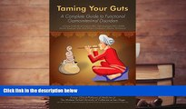 PDF  Taming Your Guts A complete guide to functional gastrointestinal disorders (FGID) including