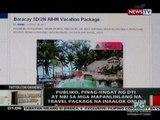 OC: Publiko, pinag-iingat ng DTI at NBI sa mga   mapanlinlang na travel package na inaalok   online