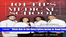 Read 101 Tips on Getting into Medical School -- Second Edition: Updated, Revised, Enlarged Best Book