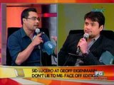 SC: Sid Lucero at Geoff Eigenmann, Don't Lie To Me- Face off edition