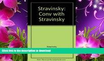 EBOOK ONLINE Conversations With Igor Stravinsky Igor Stravinsky Pre Order