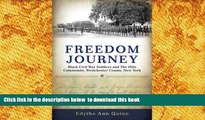 PDF [DOWNLOAD] Freedom Journey: Black Civil War Soldiers and The Hills Community, Westchester