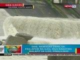 BP: Dike sa Ilocos Norte, nawasak dahil sa pag-apaw ng ilog