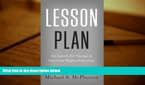 Kindle eBooks  Lesson Plan: An Agenda for Change in American Higher Education (The William G.