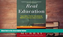 Kindle eBooks  Real Education: Four Simple Truths for Bringing America s Schools Back to Reality