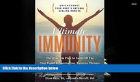 Read Online Ultimate Immunity: Supercharge Your Body s Natural Healing Powers Elson Haas Trial Ebook