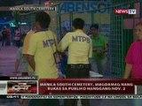 QRT: Manila South Cemetery, magdamag nang bukas sa publiko hanggang Nov. 2