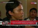 QRT: Suspek sa pagnanakaw at pagpatay sa UPLB student, isinuko ng pamilya