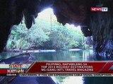 SONA: Pilipinas, pasok sa Top 2013 holiday destinations ayon sa isang int'l travel magazine