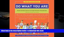 BEST PDF  Do What You Are: Discover the Perfect Career for You Through the Secrets of Personality