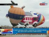 NTG: 31 Hot Air Balloon, lumipad sa unang araw ng 18th Hot Air Balloon fiesta