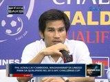 Saksi: Phl Azkals at Cambodia, maghaharap sa 2013 AFC Challenge Cup qualifiers sa Linggo