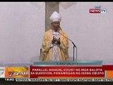 BT: Parallel Manual Count ng mga balota sa Eleksyon, panawagan ng isang obispo