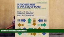 PDF Program Evaluation: Alternative Approaches and Practical Guidelines (2nd Edition) For Ipad