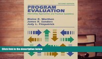 Epub  Program Evaluation: Alternative Approaches and Practical Guidelines (2nd Edition) For Kindle