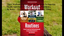 Download Workout Routines: Sample Strength And Conditioning Bodyweight Exercise Workout Routines For Men And Women ebook