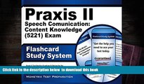 PDF [DOWNLOAD] Praxis II Speech Communication: Content Knowledge (5221) Exam Flashcard Study