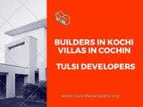 Villas in Kochi - Builders in Kochi - Luxury Villas Cochin