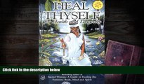 Read Book Heal Thyself: For Health and Longevity Queen Afua  For Ipad