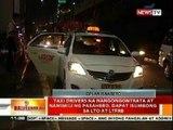 BT: Taxi drivers na nangongontrata at namimili ng pasahero, dapat isumbong sa LTO at LTFRB
