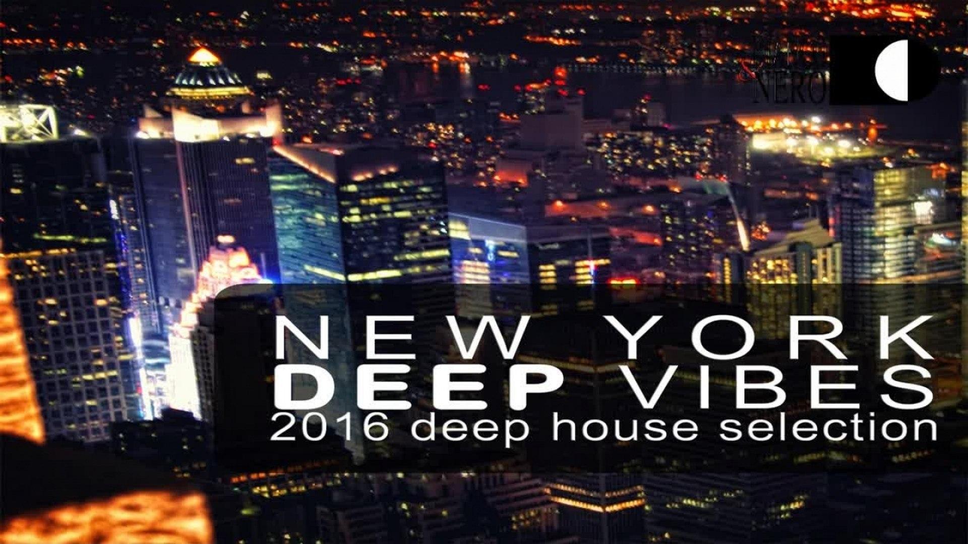 Various Artists - New York Deep Vibes - 2016 Deep House Selection