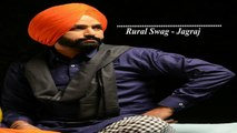 Rural Swag - Jagraj (Bass Boosted) Latest Punjabi Songs 2017